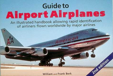 Guide to Airport Airplanes, 2nd ed.