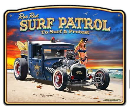 1929 Rat Rod Surf Patrol Frame Vintage Metal Sign, 18 By 15 by Vintage Sign Company item number: LGB320