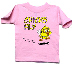 Chicks Fly Pink Toddler Shirt, Born Aviation Aviation Gifts Item Number CF-PK