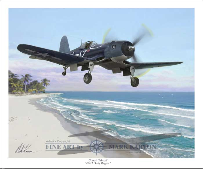 "F4-U Corsair ""Takeoff"" VF-17 Jolly Rogers (Fine Art Print), Mark Karvon Aviation Art Item Number MKNF4U"