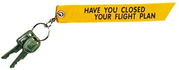 Have You Closed Your Flight Plan Keychain, Born Aviation Aviation Gifts Item Number KC-FP