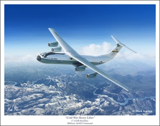 "C-141B Starlifter - ""Cold War Heavy Lifter"" by Mark Karvon Aviation Art Item Number: MKNC141S"