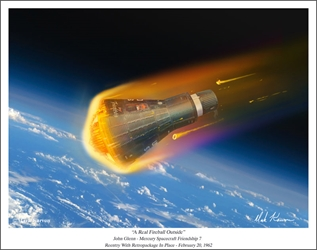 A Real Fireball Outside - John Glenn Friendship 7 Reentry by Mark Karvon Aviation Art Item Number: MKNF7R